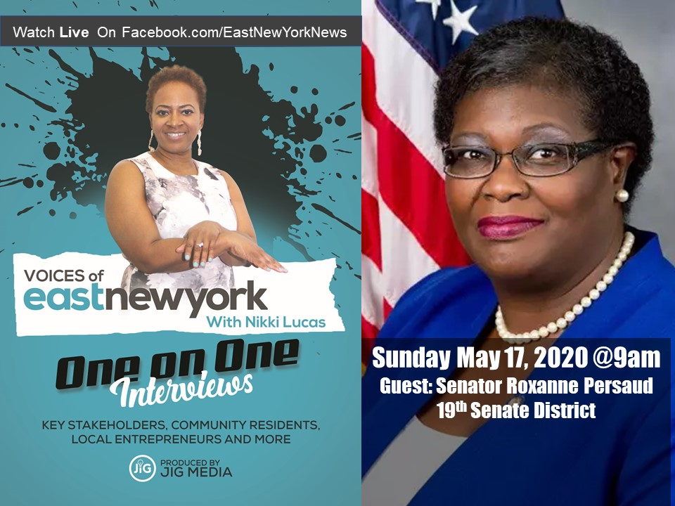 Live Interview With Senator Persaud on VOICES of East New York With Nikki Lucas Sunday May 17 at 9am